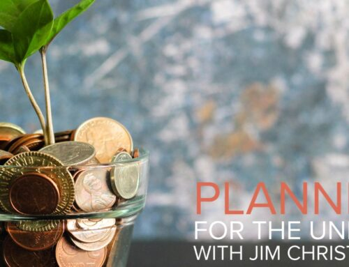 Planning for the Unknown with Jim Christensen